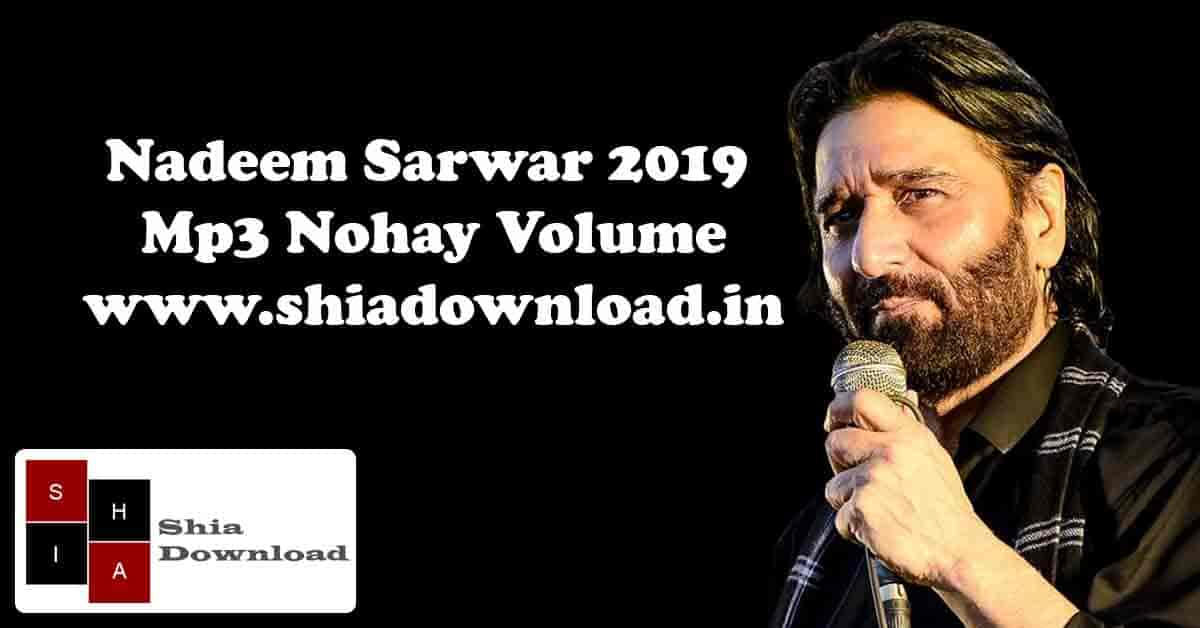 Nadeem Sarwar 2019 MP3 Nohay Album - Shia Download